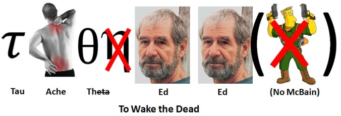 11. To Wake the Dead