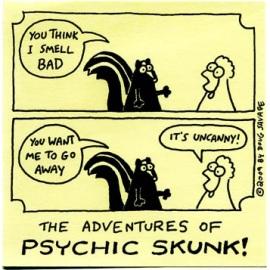 Psychic Skunk