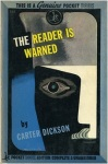 Reader is Warned, The