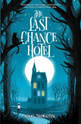 Last Chance Hotel, The