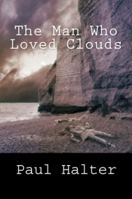 Man Who Loved Clouds, The