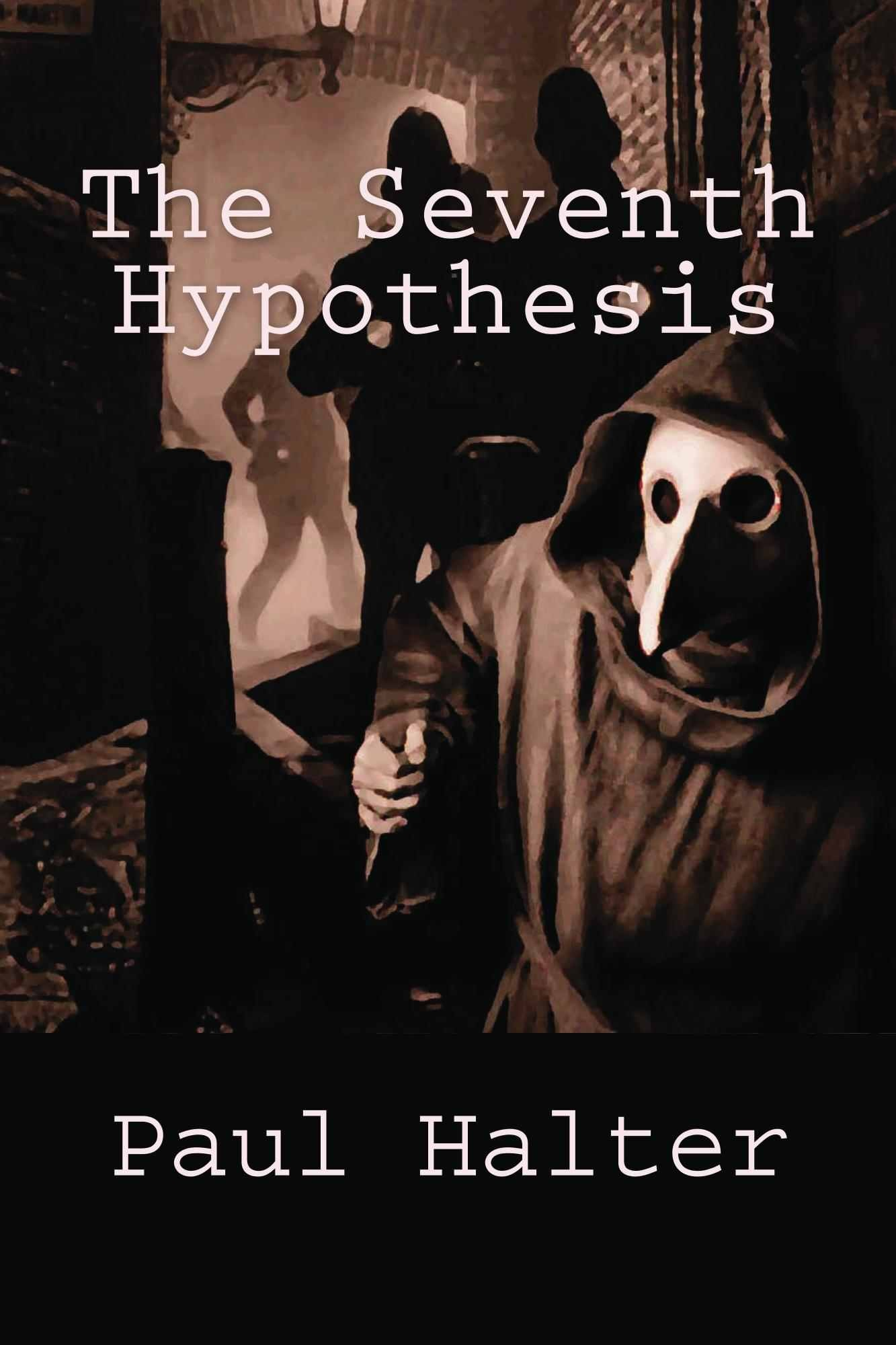 Seventh Hypothesis, The