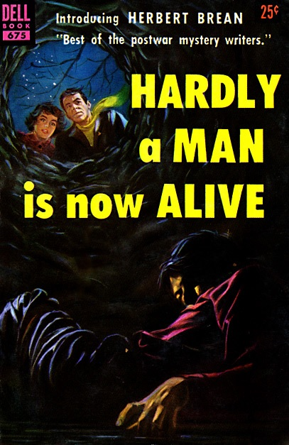 Hardly a Man is Now Alive