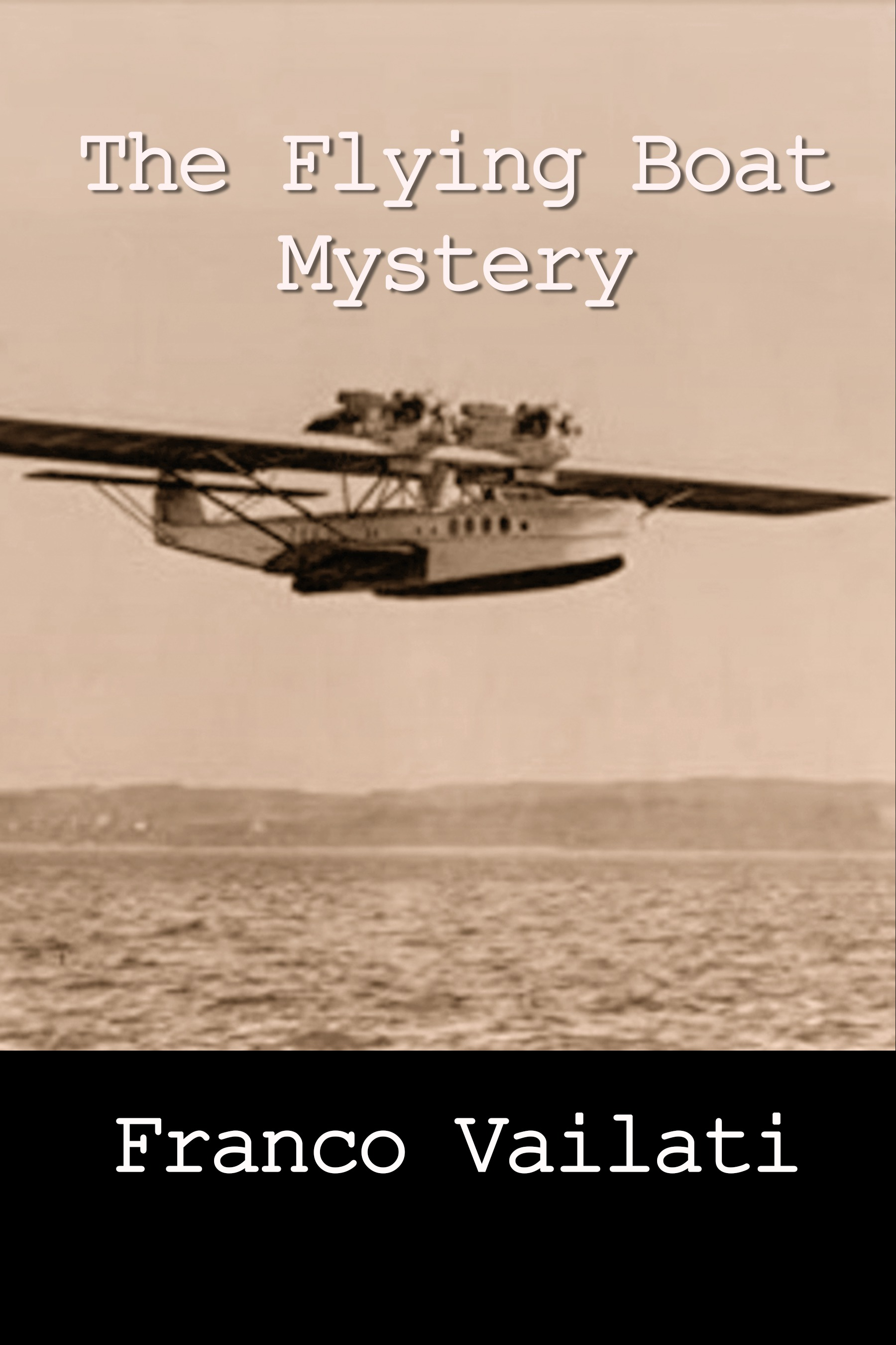 Flying Boat Mystery, The
