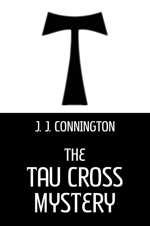 Tau Cross Mystery, The